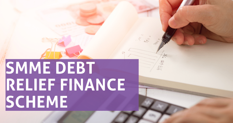 SMME Debt Relief Finance Scheme