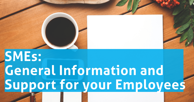 General Information and Support for your SMEs Employees