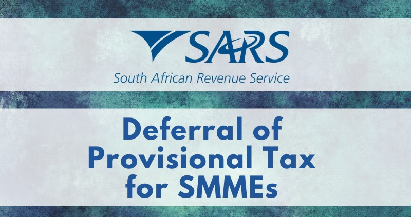 Deferral of Provisional Tax Payments for SMMEs