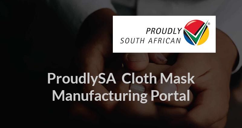 ProudlySA Cloth Mask Manufacturing Portal