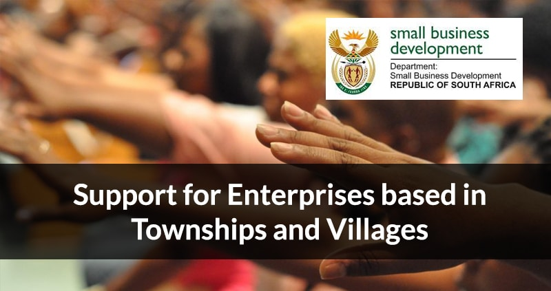 Support for Enterprises based in Townships and Villages